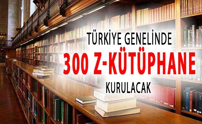 Kültür Bakanlığından Önemli Çalışma: 300 Z Kütüphane Kurulacak