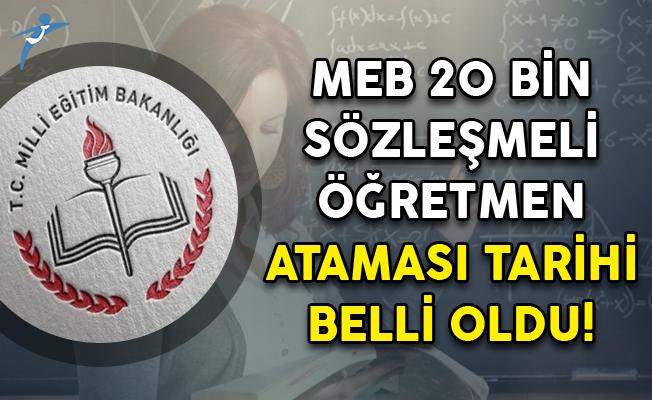MEB 20 Bin Sözleşmeli Öğretmen Ataması Tarihi Belli Oldu!