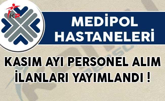 Medipol Hastaneleri Kasım Ayı Personel Alım İlanları Yayımlandı!