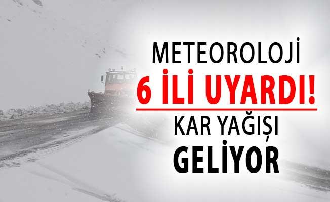 Meteoroloji'den 6 İl İçin Uyarı ! Kar Yağışı Geliyor