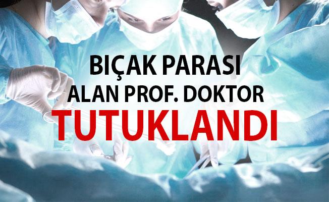 Pamukkale Üniversitesi Hastanesinde bıçak parası alan Prof. doktor tutuklandı