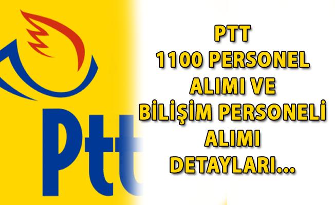 PTT 1100 Personel Alımı Yapıyor! PTT Personel Alımı Başvuruları Nereden Yapılıyor? (PTT Personel Alımı 2018)