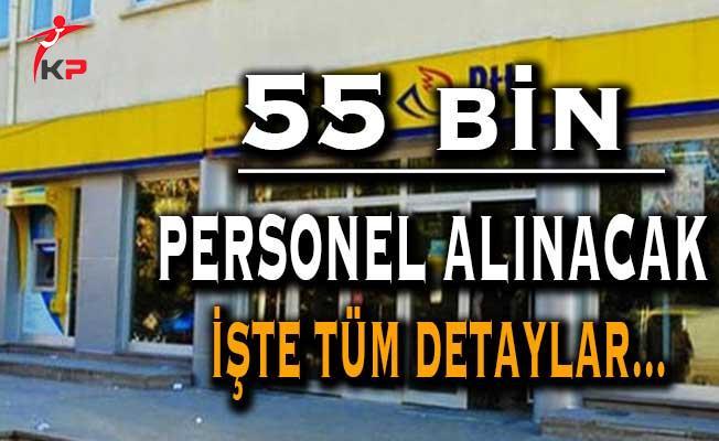 PTT Bünyesinde 55 Bin Kamu Personeli Alımı Yapılacak ! Personel Alımı Hakkında Tüm Detaylar