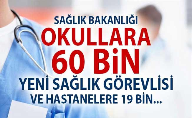 Sağlık Bakanlığı Okullara 60 Bin Sağlık Personeli Memur ve Hastanelere 19 bin işçi alımı yapacak