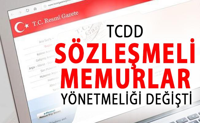 TCDD'de İstihdam Edilecek Sözleşmeli Memurlar Hakkında Yönetmelikte Değişiklik Yapıldı!