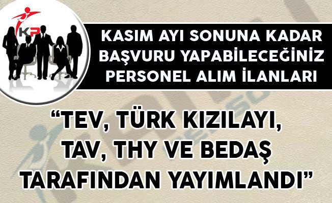 TEV, Türk Kızılayı, TAV, THY ve BEDAŞ Kasım Ayı Sonuna Kadar Personel Alımları Yapıyorlar
