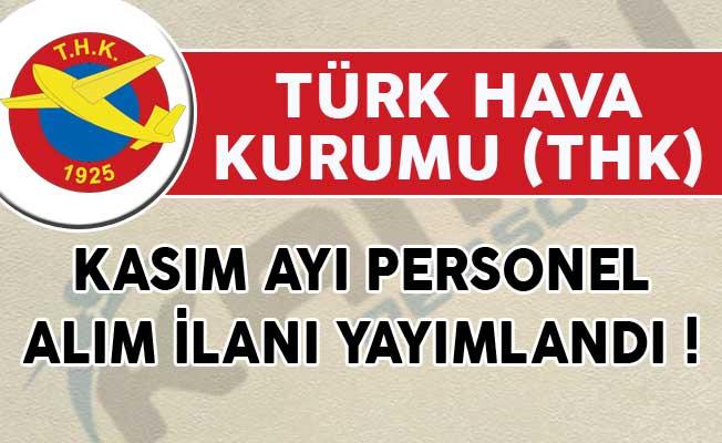 Türk Hava Kurumu (THK) Kasım Ayı Personel Alım İlanı Yayımlandı!