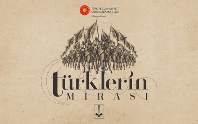 Türklerin Mirası Projesi Ankara'da ilgililerini bekliyor