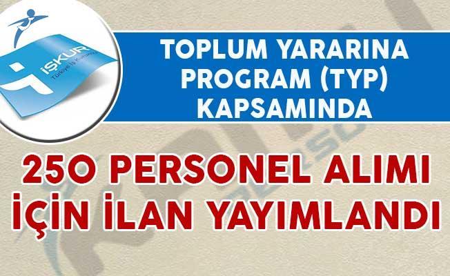 TYP Kapsamında 250 Personel Alımı İçin İlan Yayımlandı