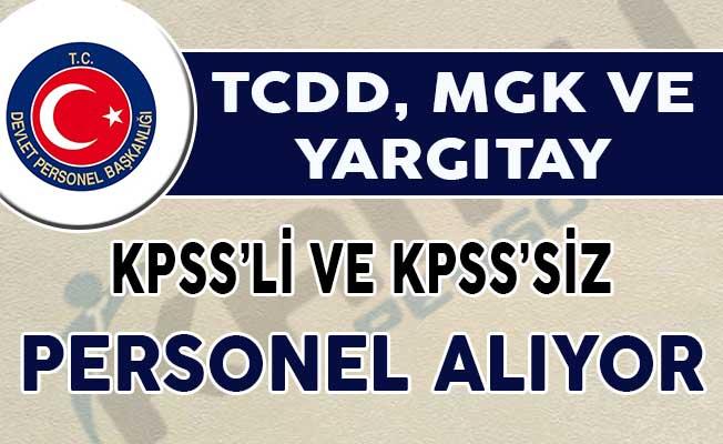 Yargıtay TCDD ve MGK KPSS'li ve KPSS'siz Kamu Personeli Alımı Yapıyor