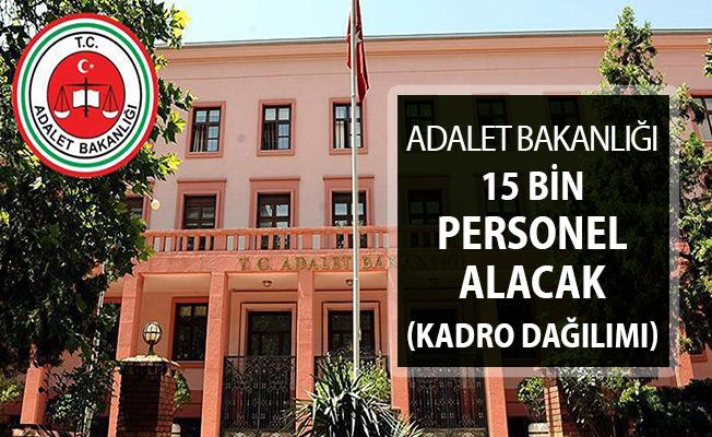 Adalet Bakanlığı 15 Bin İKM - Zabıt Katibi - Mübaşir Alacak ! Adalet Bakanlığı Kamu Personeli Alımı Kadro Dağılımı