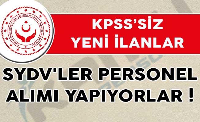 Aile Bakanlığına Bağlı SYDV'ler Personel Alımı Yapıyorlar! (KPSS Şartı Aranmıyor)