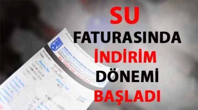 Ankara'da Su faturalarına indirim yapıldı