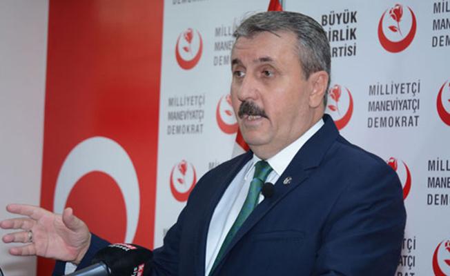 BBP Lideri Mustafa Destici Açıkladı! Büyükşehirlerde Aday Çıkarmamayı Düşünüyoruz