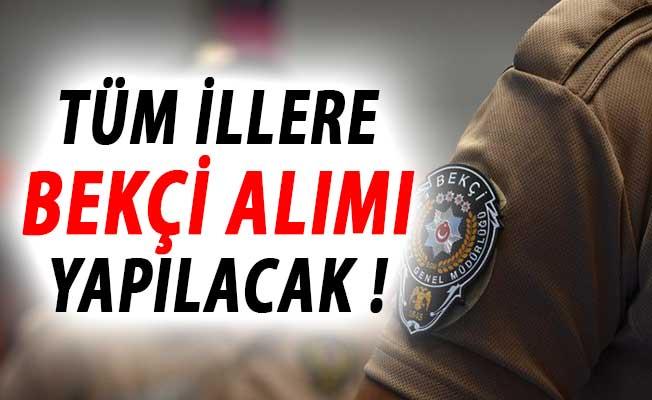 EGM Türkiye Geneli Tüm İllere Bekçi Alımı Yapacak !