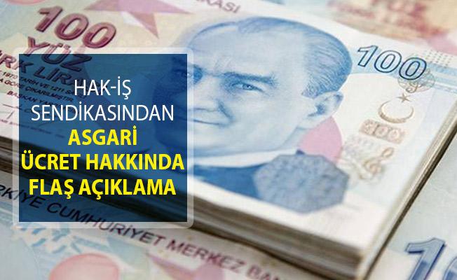 Hak-İş Genel Başkanı Mahmut Arslan'dan Asgari Ücret Hakkında Flaş Açıklama!