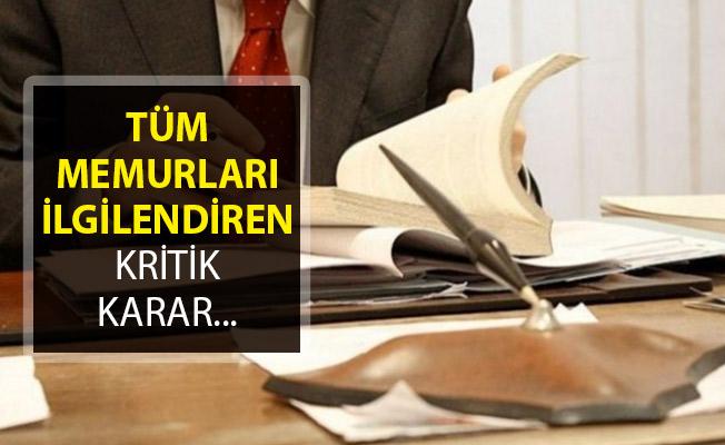 Hazine ve Maliye Bakanlığından Tüm Memurları İlgilendiren Kritik Karar!