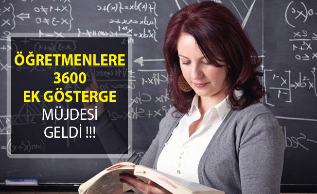 İkinci 100 Günlük Eylem Planında Öğretmenlere 3600 Ek Gösterge Müjdesi!