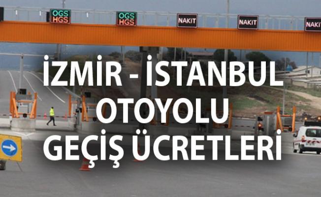 İzmir- İstanbul- Bursa Otoyolu Geçiş Ücretleri- Gebze- Orhangazi- İzmir otoban ücreti