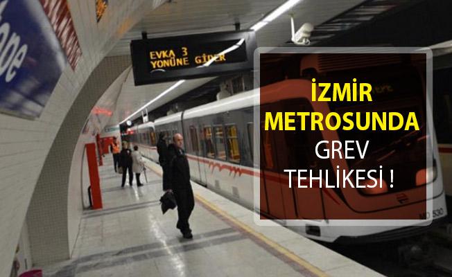 İzmir Metrosunda Grev Tehlikesi! İzmir Metrosu