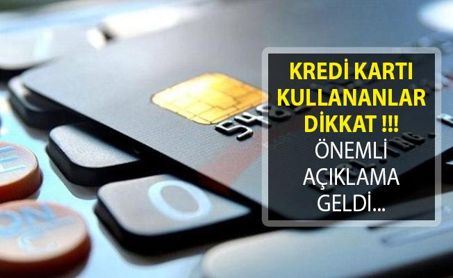 Kredi Kartı Kullanıcıları Dikkat! Avanslar Hakkında Önemli Açıklama
