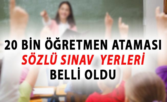 MEB 20 Bin Sözleşmeli Öğretmen Ataması Sözlü Sınav Yerleri Belli Oldu!