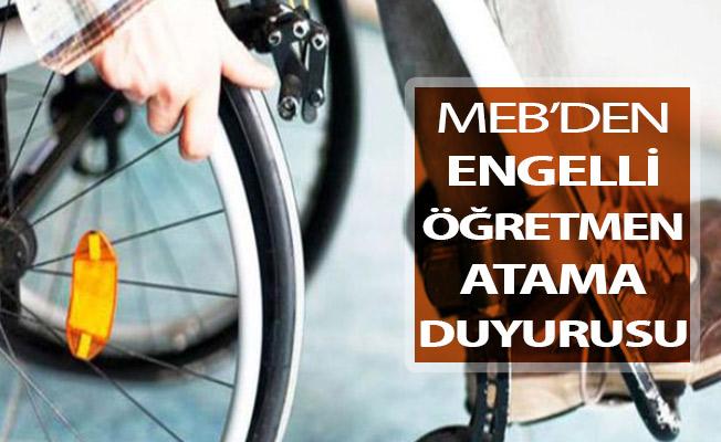 MEB'den Engelli Öğretmen Atama Duyurusu Yayımlandı