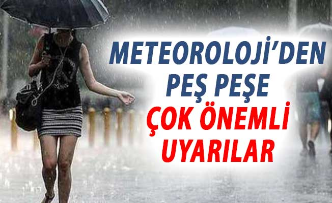 Meteoroloji'den Kuvvetli Yağış Sel ve Fırtına Uyarısı Geldi