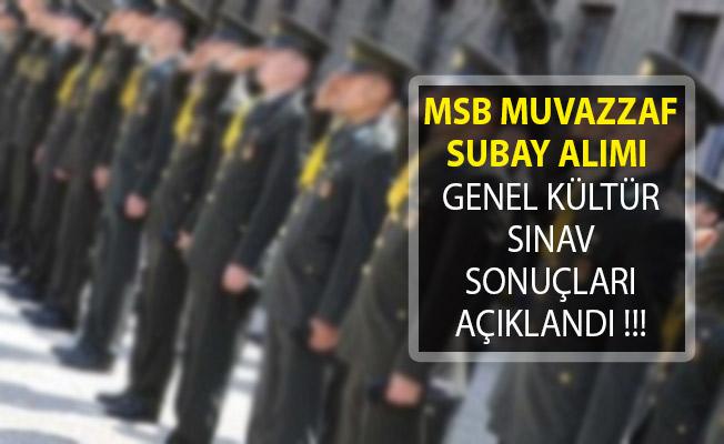 Milli Savunma Bakanlığı (MSB) Muvazzaf Subay Alımı Genel Kültür Sınav Sonuçları Açıklandı!