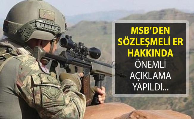 Milli Savunma Bakanlığı (MSB) Sözleşmeli Er Genel Durum Bilgilendirme Duyurusu Yayımlandı!
