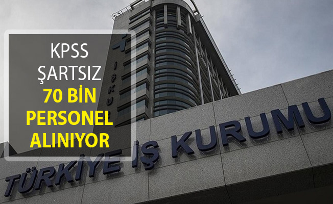 Müftülükler, Mahkemeler, Bakanlıklara ve İl Müdürlüklerine KPSS Şartsız 70 Bin Personel Alımı Yapılıyor!