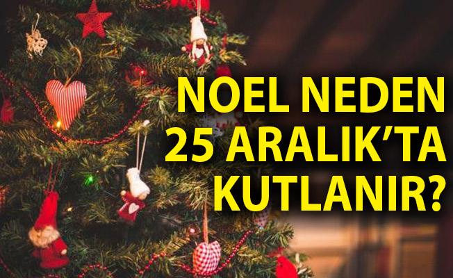 Noel Nedir? Noel Neden 25 Aralık'ta Kutlanır?