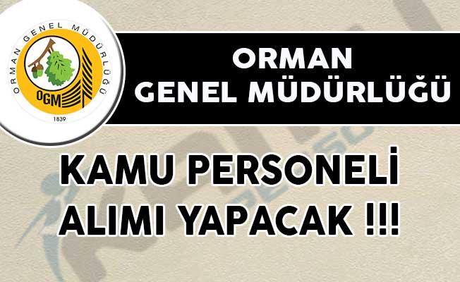 Orman Genel Müdürlüğü (OGM) Kamu Personeli Alımı Yapacak! Muhafaza Memuru ve Mühendis Alımı