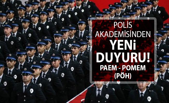 Polis Akademisinden PAEM ve POMEM (PÖH) Duyurusu Yayımlandı