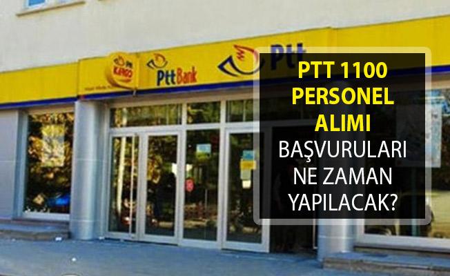 PTT 1100 Personel Alımı Başvuruları Ne Zaman Yapılacak?- PTTPAL 1100 Personel Alımında Son Durum