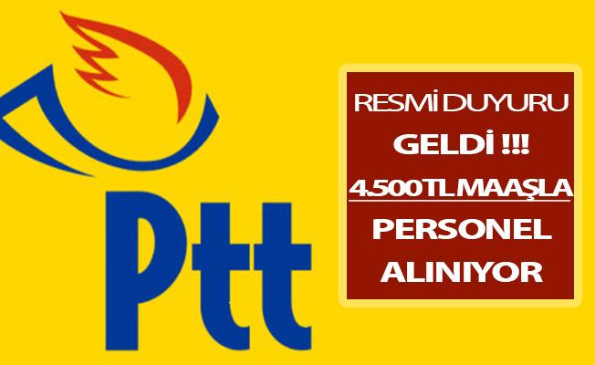 PTT Resmen Duyurdu ! KPSS Şartsız Personel Alımı Yapılıyor (En Az 4 Bin 500 TL Maaş)