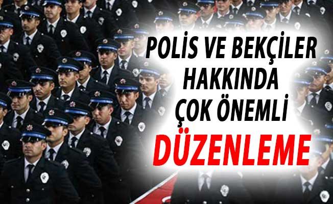 Resmi Gazete'de Yayımlandı: Polis ve Bekçiler Hakkında Önemli Düzenleme