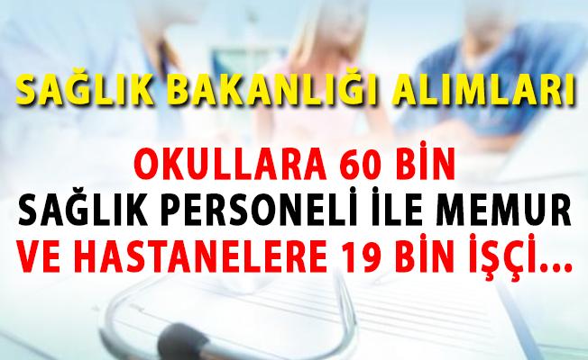 Sağlık Bakanlığı Okullara 60 Bin Sağlık Personeli ,Memur ve Hastanelere 19 Bin İşçi Alımını Ne Zaman Yapacak?