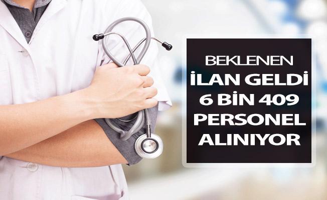 Sağlık Bakanlığından Beklenen İlan Yayımlandı ! 6 Bin 409 Kamu Personeli Alımı Yapılıyor