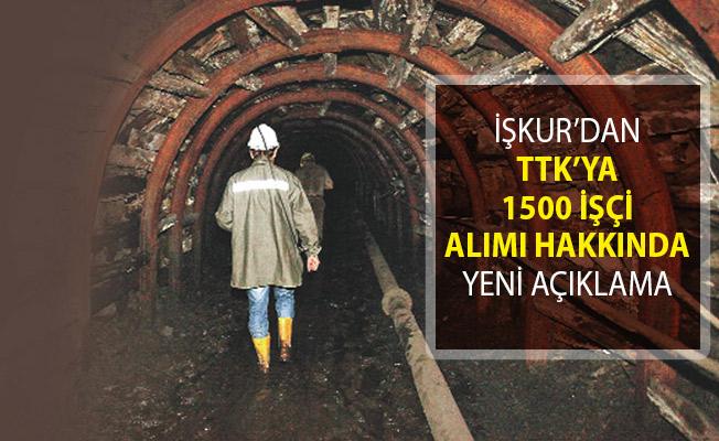 TTK'ya 1500 İşçi Alımı Hakkında İŞKUR'dan Açıklama Geldi!