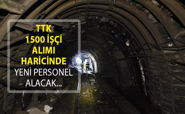 TTK'ya 1500 İşçi Alımı Haricinde Yeni Personel Alımı Yapılacak!