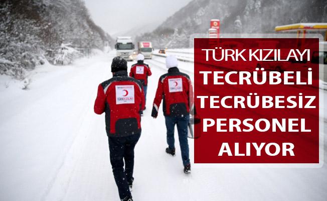 Türk Kızılayı Personel Alım İlanı Yayımlandı ! Tecrübeli Tecrübesiz Personel Alımı Yapılıyor