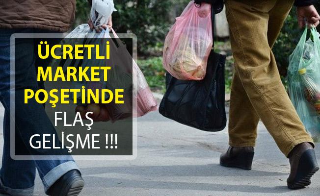 Ücretli Market Poşetlerinde Yeni Gelişme! Ücret Alınmayacak Mı?