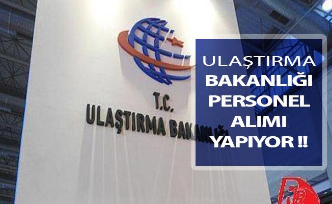 Ulaştırma Bakanlığı Kamu Personeli Alımı İlanı Yayımlandı