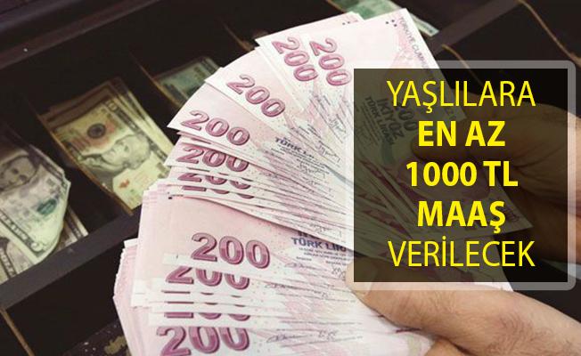 Yaşlılara En Az 1000 Türk Lirası Maaş Verilecek!- yaşlılık maaşı nasıl alınır?- yaşlı aylığı maaşı alma şartları