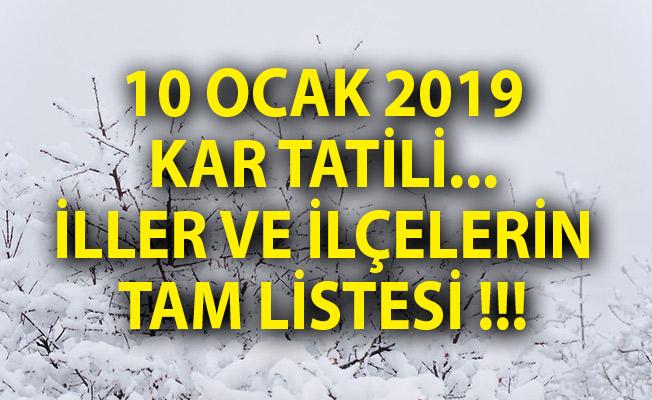 10 Ocak 2019 Kar Tatili! Perşembe Günü Kar Tatili Olan İller ve İlçeler Listesi!