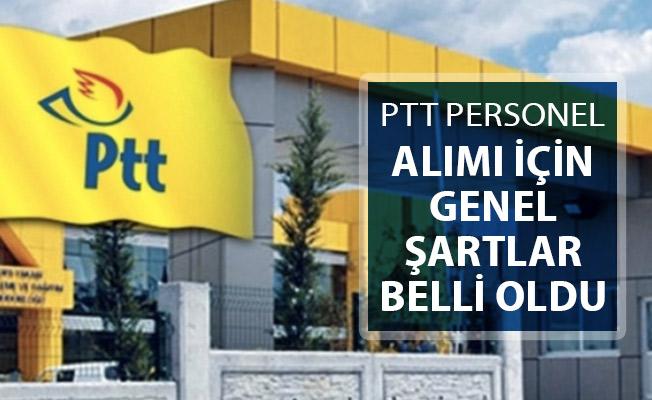 2019 Yılı PTT KPSS Şartsız Kamu Personeli Alımı Genel Şartları Belli Oldu