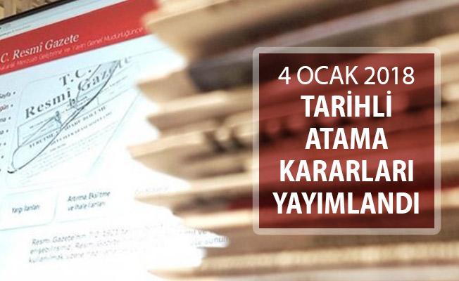 4 Ocak 2018 Tarihli Atama Kararları Resmi Gazete'de Yayımlandı
