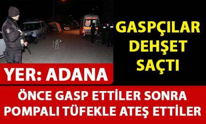 Adana'da iki genci gasp eden yüzü maskeliler, pompalı tüfekle dehşet saçtılar