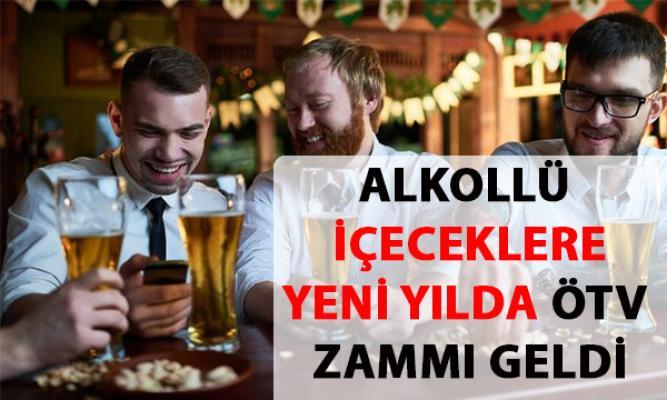 Alkollü içeceklere ÖTV zam'mı geldi